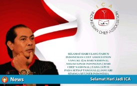 Selamat Hari Jadi ICA - INDONESIAN CHEF ASSOCIATION