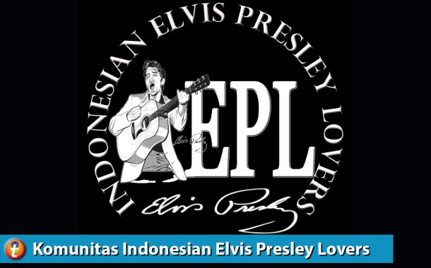 The King Elvis Presley Fan From Indonesia, Indonesian Elvis Presley Lovers