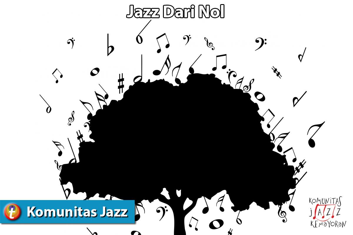 Jazz Dari Nol