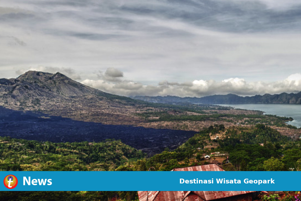Pilihan Destinasi Wisata Geopark Indonesia Di Era New Normal