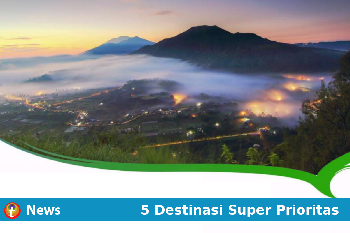 5 destinasi super prioritas